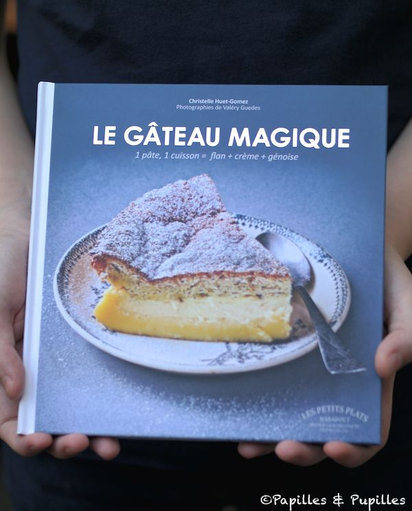 Le Gâteau magique - Christelle Huet-Gomez