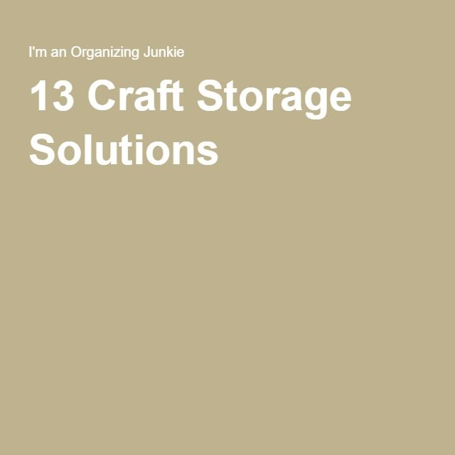 13 Craft Storage Solutions -
