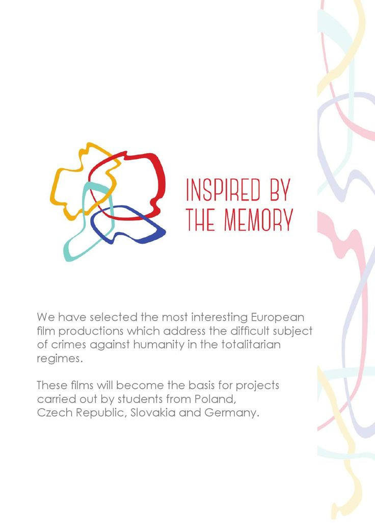 In Inspired by the memory programme We have selected the most interesting European film productions which address the difficult subject of crimes against humanity in the totalitarian  regimes.
