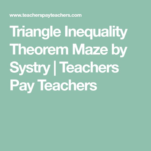Triangle Inequality Theorem Maze by Systry | Teachers Pay Teachers
