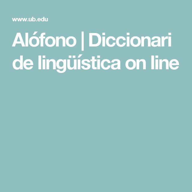 Alófono | Diccionari de lingüística on line