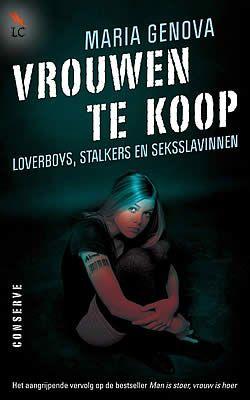 """Boek """"Vrouwen te koop"""" van Maria Genova   ISBN: 9789054293101, verschenen: 2011, aantal paginas: 180 #thriller #mariagenova #vrouwentekoop"""
