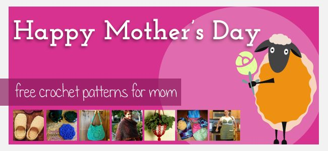 FREE Mothers day crochet patterns Mother's Day Crochet Patterns Free