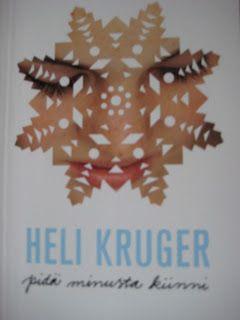 Sennin Kirjahylly: Heli Kruger: Pidä minusta kiinni