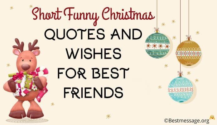 Funny Christmas Quotes And Sayings Funny Christmas Quotes Christmas Funny Quotes In 2020 Christmas Quotes Funny Short Funny Christmas Quotes Friends Quotes Funny