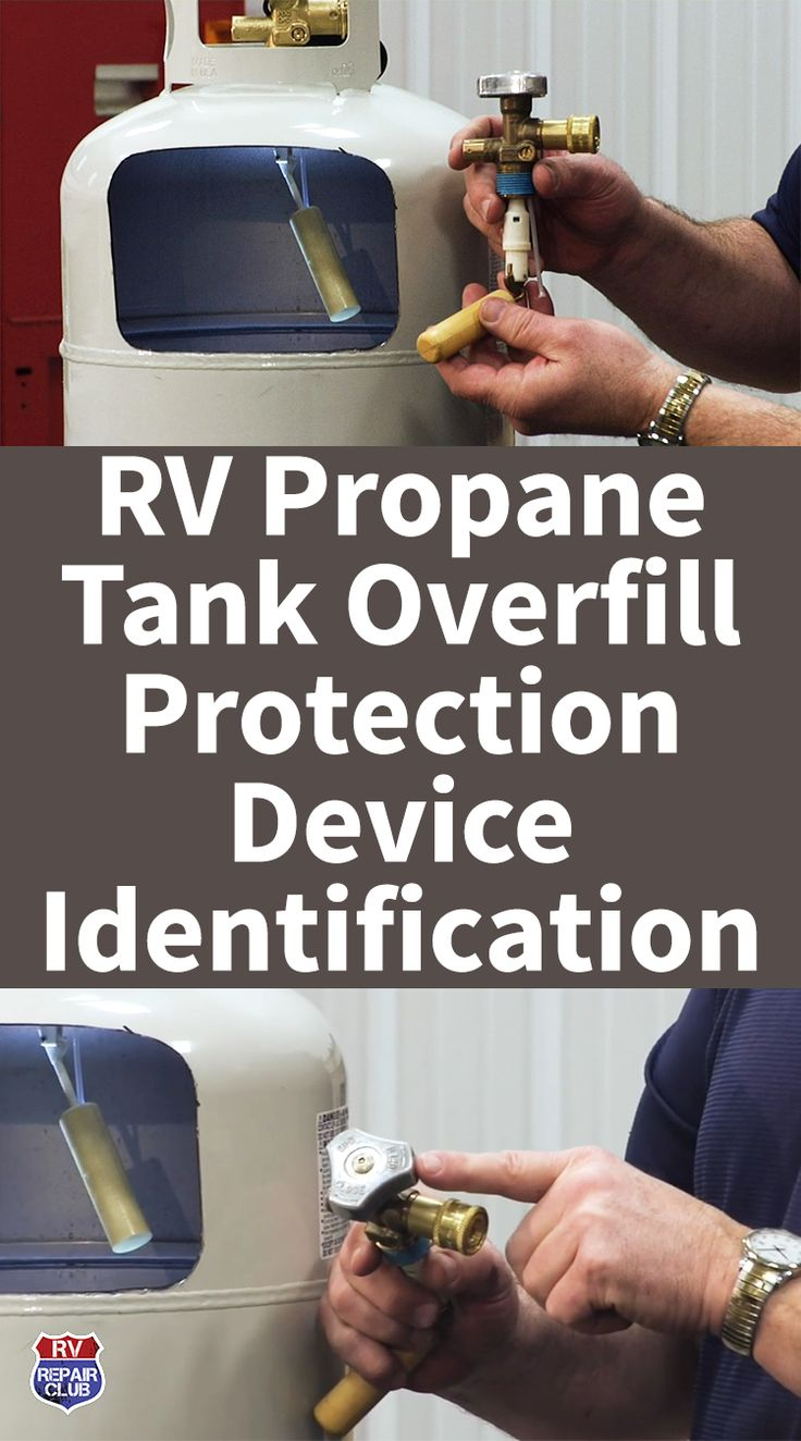 RV Propane Tank Overfill Protection Device Identification