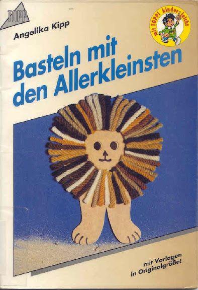 Kipp__Angelika_-_Basteln_mit_den_Allerkleinsten - Hajnalka Farkas - Picasa Web Albums