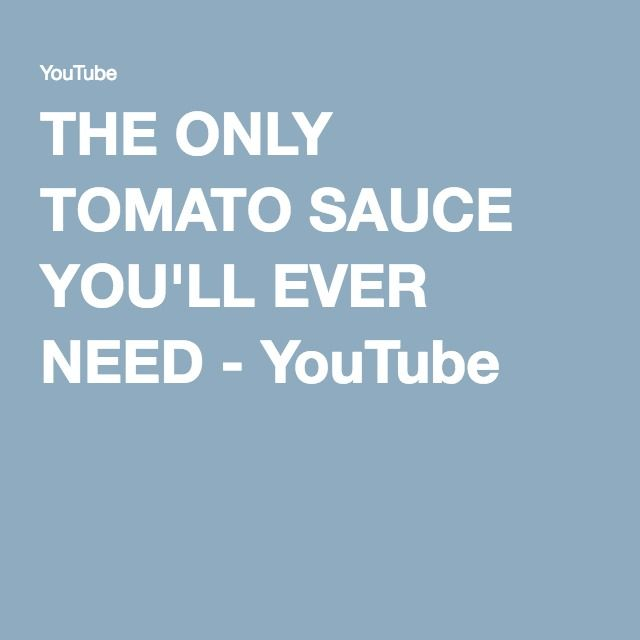 THE ONLY TOMATO SAUCE YOU'LL EVER NEED - YouTube