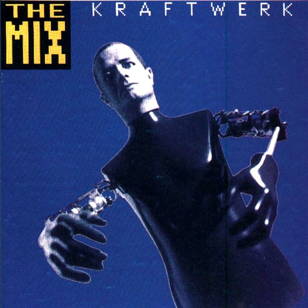 Kraftwerk Quot The Mix Quot Kling Klang 1991 The Catalogue 1