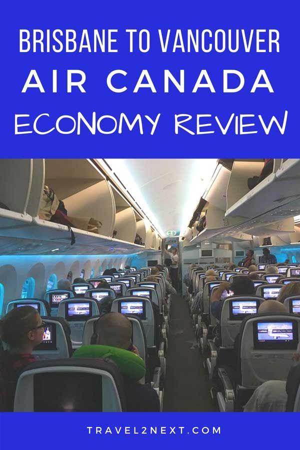 Air Canada Australia Brisbane To Vancouver Economy Flight Review Aircanada Canada Airline Flightattendan Canada Travel Australia Travel Canada Travel Guide