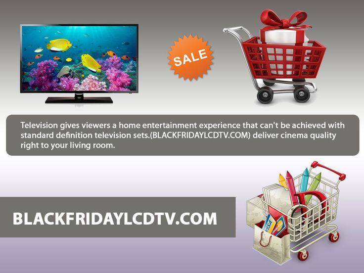Blackfridaylcdtv.com it works three times better than other normal television. We made every television better than another television; we implement new things on our televisions so our televisions have their special place here.  http://goo.gl/bHq2hV