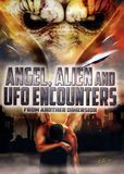 Angel, Alien and UFO Encounters from Another Dimension [DVD] [English] [2012], 18670158