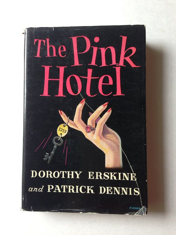 The Pink Hotel by Dorothy Erskine & Patrick Dennis on Etsy, $24.00