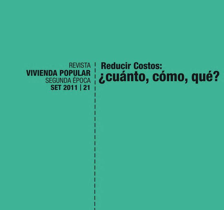 Revista Vivienda Popular Nº21  Revista Vivienda Popular número 21 es una revista publicada por la Unidad Permanente de Vivienda de la Facultad de Arquitectura de la Universidad de la República (Montevideo, Uruguay)