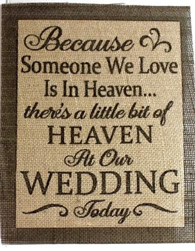 In Memory of burlap wedding sign. Wedding sign to remember those who have passed. What a great wedding item or gift that will be remembered forever! This fabulo: