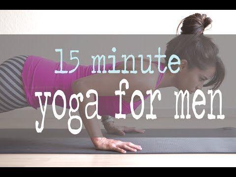 ▶ 15 Minute Yoga for Men - YouTube  focuses on chest, hip flexors, hamstrings and shoulders