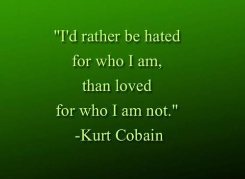 Personal integrity- Kurt Cobain