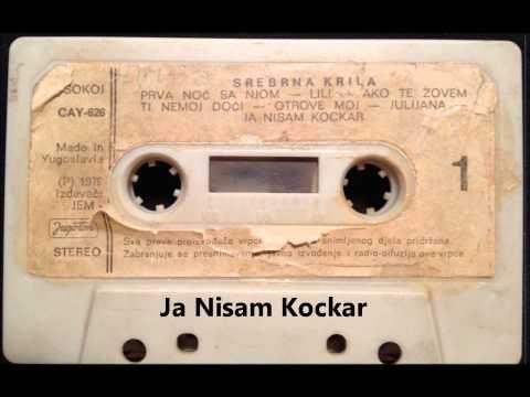 Ja Nisam Kockar - Srebrna Krila - YouTube