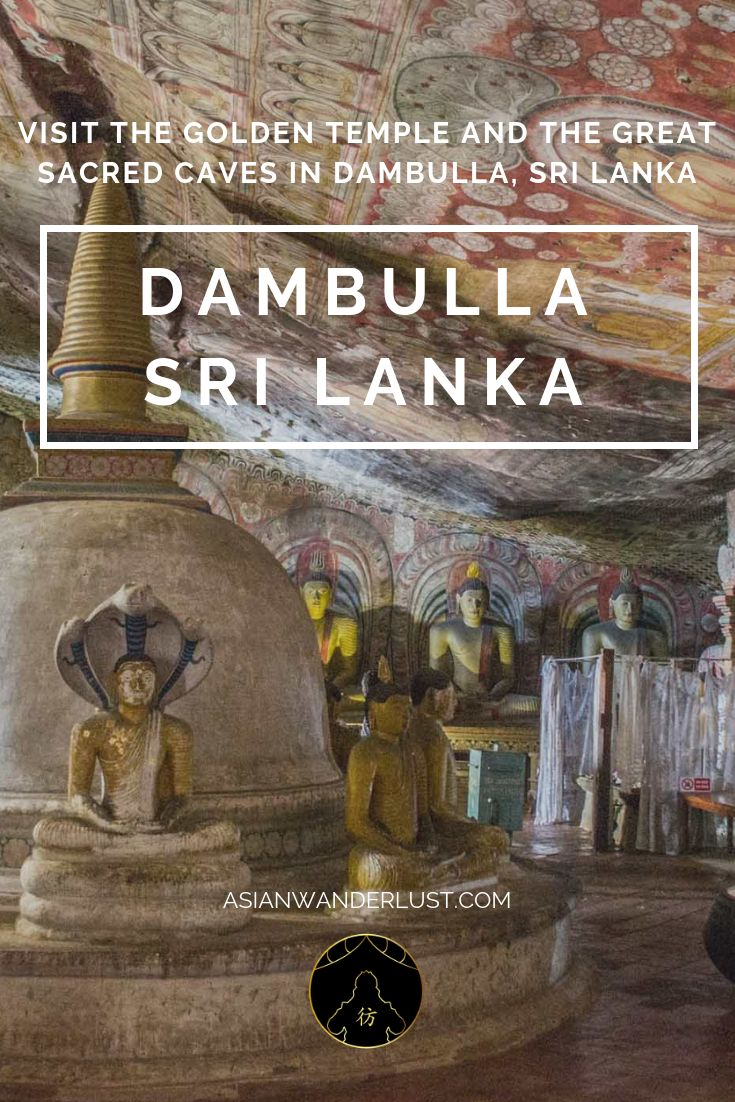 Dambulla Sri Lanka – Visit the golden temple and the great sacred caves in Dambulla, Sri Lanka