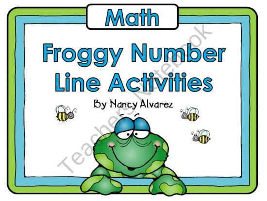 Froggy Number Line Activities (Flash Freebie) from Teaching With Nancy  on TeachersNotebook.com (9 pages)