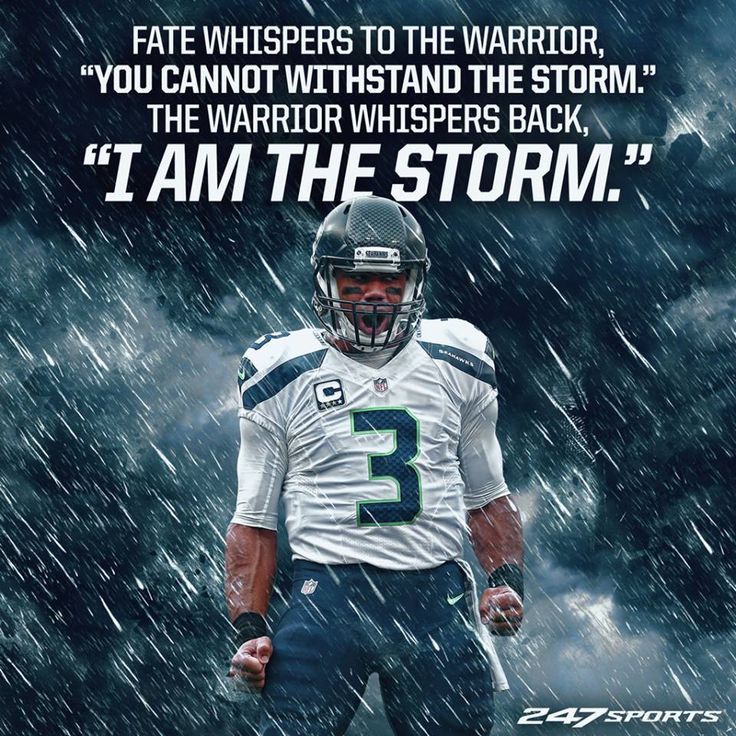 Seattle Seahawks - Russell Wilson I am the storm! #GoHawks