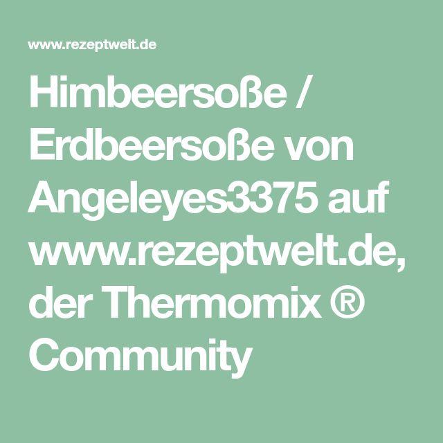 Himbeersoße / Erdbeersoße von Angeleyes3375 auf www.rezeptwelt.de, der Thermomix ® Community