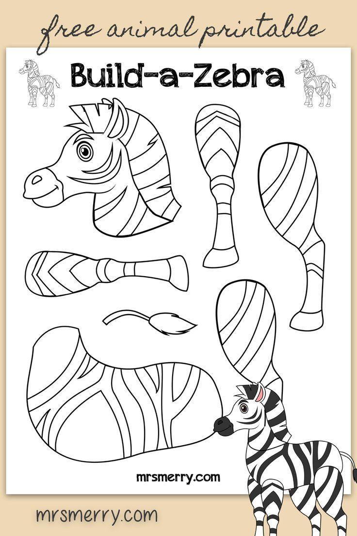 Free Kids Printable Build A Zebra Zoo Animal Crafts For Kids Mrs Merry Kids Activities Printables A 2020 Hayvan Faaliyetleri Hayvan El Sanatlari Zebras