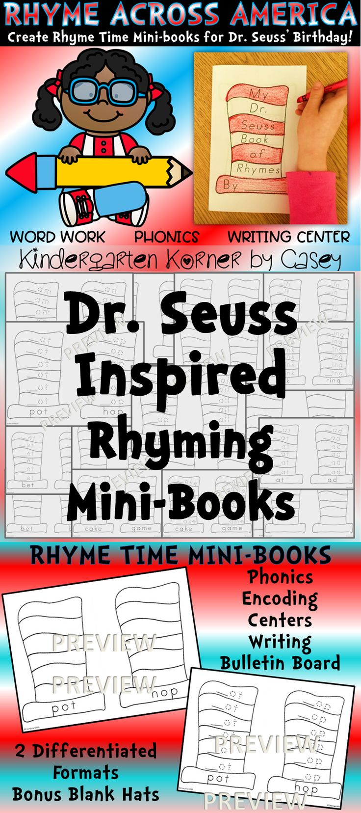 Rhyme and Read Across America! Celebrate the legacy of Dr. Seuss by having your students create Rhyme Time Mini-books - A perfect activity for kindergarten and first grade students during Dr. Seuss' birthday week or any time of year. Choose from 4 cover options and two differentiated formats. Great for literacy and writing centers, word work, morning work, or writing workshop!