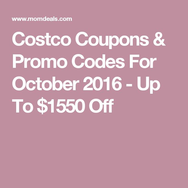 Costco Coupons & Promo Codes For October 2016 - Up To $1550 Off