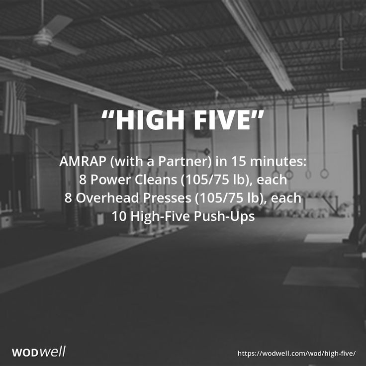 """High Five"" WOD - AMRAP (with a Partner) in 15 minutes: 8 Power Cleans (105/75 lb), each; 8 Overhead Presses (105/75 lb), each; 10 High-Five Push-Ups"