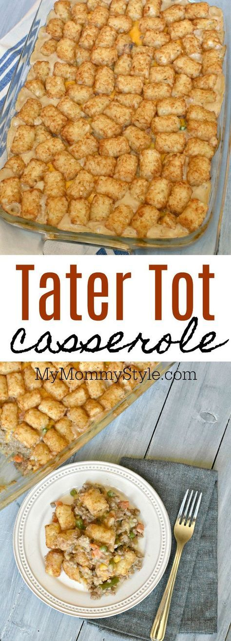 Tater tot casserole is a family favorite recipe that is fast and easy to throw together