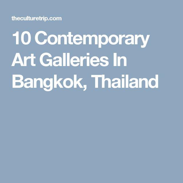 10 Contemporary Art Galleries In Bangkok, Thailand