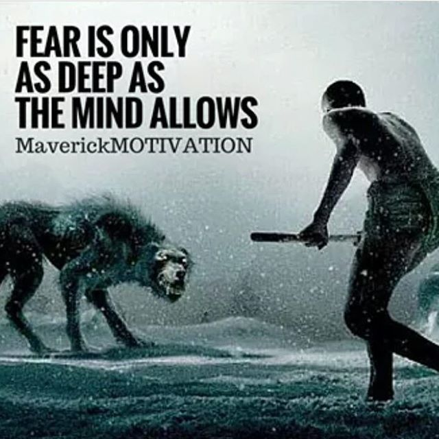 Fear is the mind killer and it will eat away at your dreams and devour your aspirations of you let it. You decide.