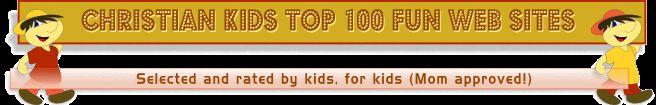 Christian Kids Top 100 Web Sites