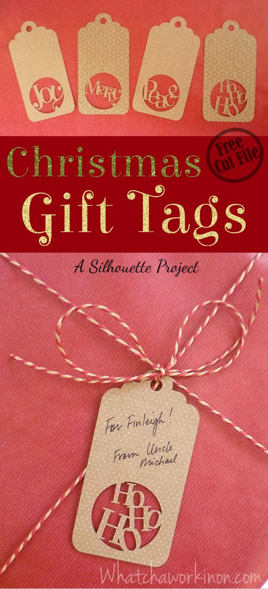 Free Silhouette cut file for four Christmas gift tags plus a template to customize your own!~ Whatchaworkinon.com
