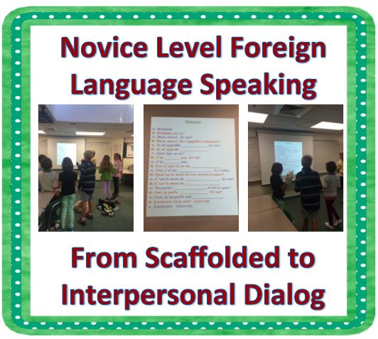 Novice Level Language: From Scaffolded to Interpersonal Dialog