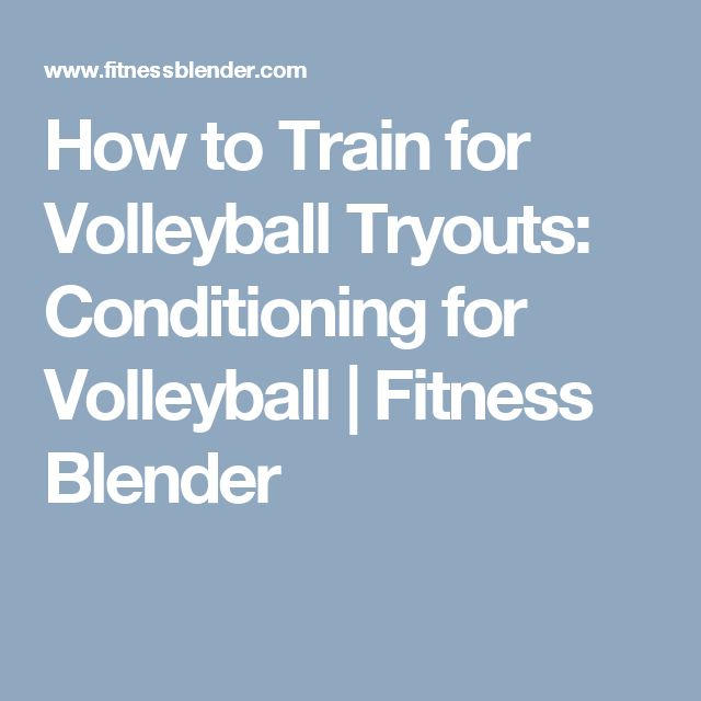 How to Train for Volleyball Tryouts: Conditioning for Volleyball | Fitness Blender