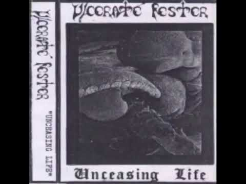 ULCERATE FESTER - Unceasing Life ◾ (demo 1991, Dutch death/grind)
