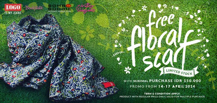 We have big promo bro, Free scarf for every purchase Rp. 150.000 14-17 april >> http://ow.ly/vN7GI
