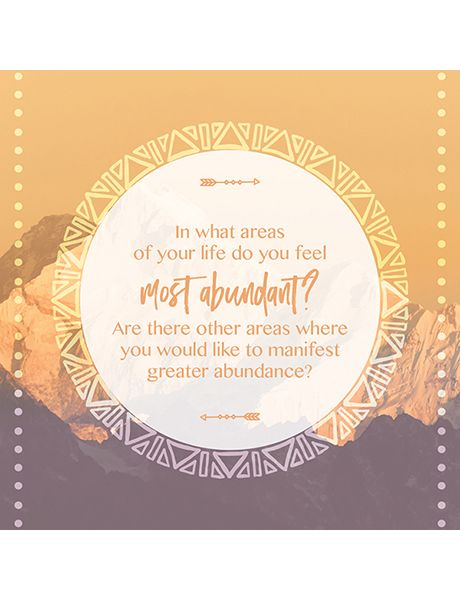 In what areas of your life do you feel most abundant? Soul to Soul conversation cards.
