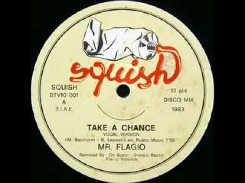 ▶ Mr. Flagio - Take a Chance (Italo-disco 1983) - YouTube
