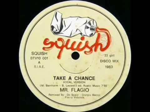 ▶ Mr. Flagio - Take a Chance (Italo-disco 1983) - YouTube