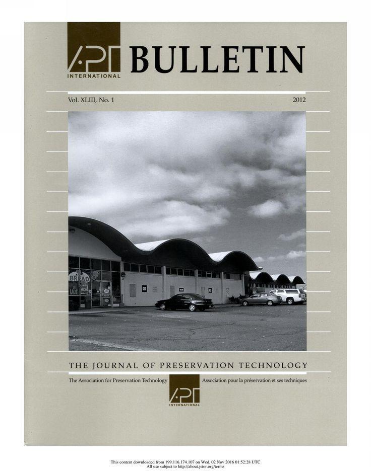 APT Bulletin Vol. 43, No. 1, 2012