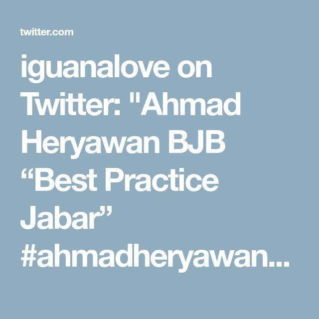 "iguanalove on Twitter: ""Ahmad Heryawan BJB ""Best Practice Jabar""  #ahmadheryawanbjb #aherbjb #ahmadheryawanbankjabarbanten #aherbankjabarbanten… https://t.co/uXxPXK4d7J"""