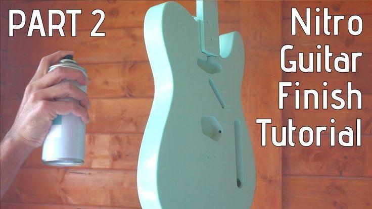 Nitro Guitar Finish Tutorial