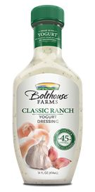 Classic Ranch - 45 calories per serving, thanks to a creamy yogurt base. If you didn't like yogurt before, you do now.