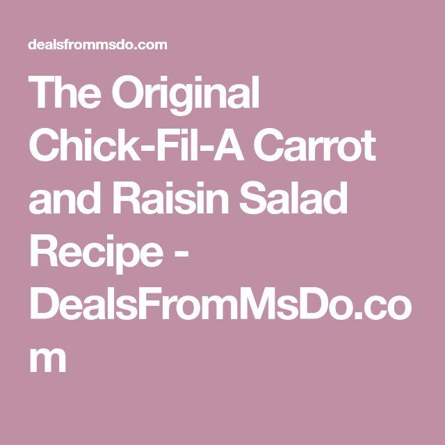 The Original Chick-Fil-A Carrot and Raisin Salad Recipe - DealsFromMsDo.com