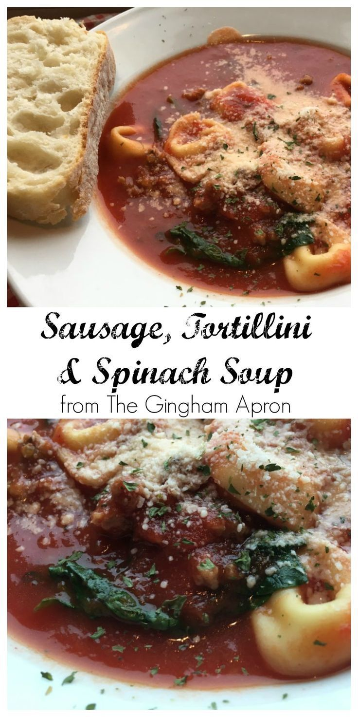 Sausage, Tortellini, and Spinach Soup- hearty, delicious, simple.