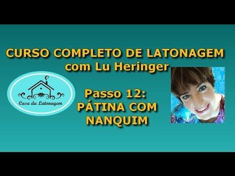 LATONAGEM CURSO COMPLETO - Parte 12 - PÁTINA - www.casadalatonagem.com - YouTube