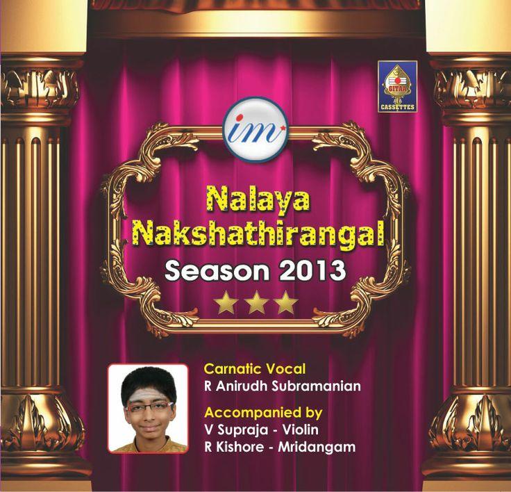 Nalaya Nakshathirangal - Season 2013  Carnatic Vocal By R Anirudh Subramanian